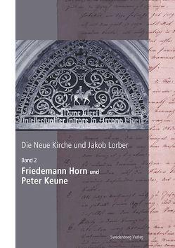 Die Neue Kirche und Jakob Lorber von Noack,  Thomas