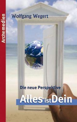 Die neue Perspektive von Wegert,  Wolfgang