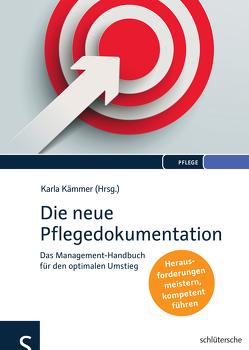 Die neue Pflegedokumentation von Kämmer,  Karla