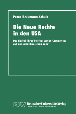 Die Neue Rechte in den USA von Beckmann-Schulz,  Petra