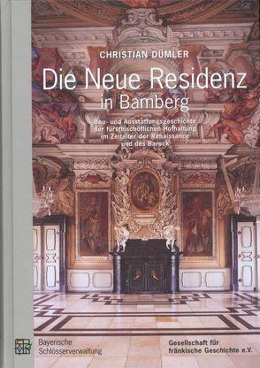 Die Neue Residenz in Bamberg von Dümler,  Christian