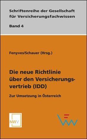 Die neue Richtlinie über den Versicherungsvertrieb (IDD) von Fenyves,  Attila, Schauer,  Martin