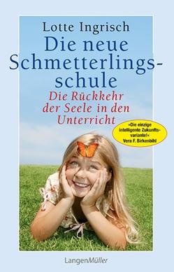Die neue Schmetterlingsschule von Ingrisch,  Lotte