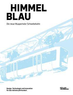 Himmel Blau von Bußmann,  Johannes