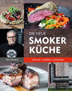 Die neue Smoker-Küche von Gmeiner,  Markus, Heinzle,  Tom