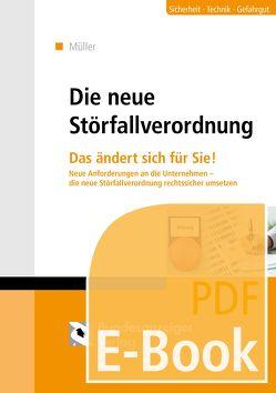Die neue Störfallverordnung (E-Book) von Müller,  Norbert
