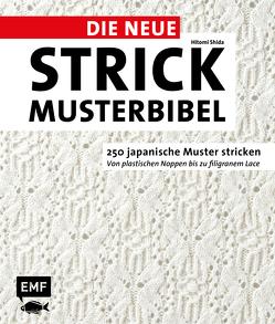 Die neue Strickmusterbibel von Shida,  Hitomi, Thanner,  Regina