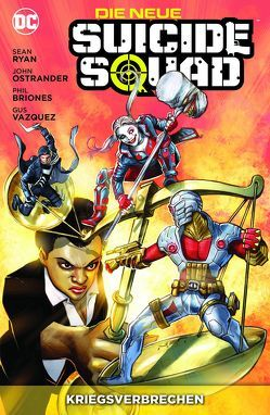 Die neue Suicide Squad von Briones,  Phil, Heiss,  Christian, Hidalgo,  Carolin, Ostrander,  John, Ryan,  Sean, Vazques,  Gus