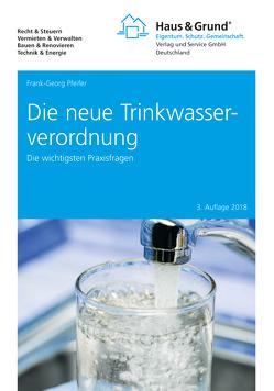 Die neue Trinkwasserverordnuung von Pfeifer,  Frank-Georg