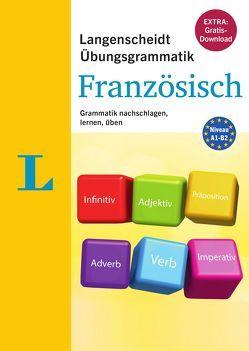 Langenscheidt Übungsgrammatik Französisch – Buch mit PC-Software zum Download von Langenscheidt,  Redaktion