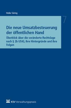 Die neue Umsatzbesteuerung der öffentlichen Hand von Süring,  Heike