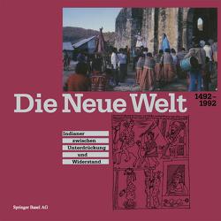 Die Neue Welt 1492–1992 von Baer, HAMMACHER, Seiler