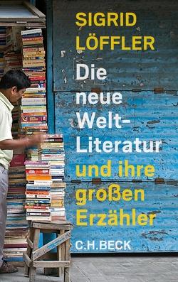 Die neue Weltliteratur von Löffler,  Sigrid