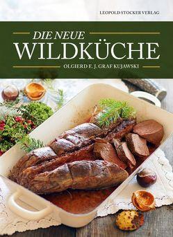 Die neue Wildküche von Kujawski,  Olgierd E