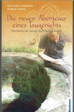 Die neuen Abenteuer eines Taugenichts von Hellmann,  Dirk Oskar, Lahme,  Gudrun