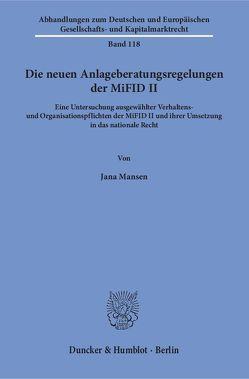 Die neuen Anlageberatungsregelungen der MiFID II. von Mansen,  Jana