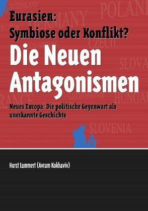 Die Neuen Antagonismen von Becker,  Alexander, Lummert,  Horst