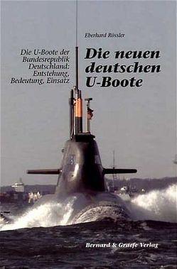 Die neuen deutschen U-Boote von Rößler,  Eberhard
