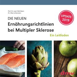 DIE NEUEN Ernährungsrichtlinien bei Multipler Sklerose von Dr. med. Lichtenstein,  Silke, Prof. Dr. med. Adam,  Olaf