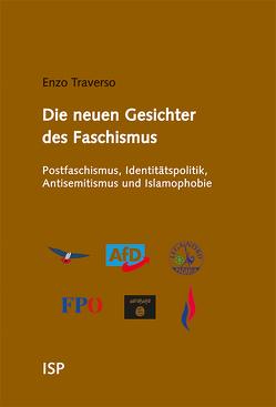 Die neuen Gesichter des Faschismus von Kleiser,  Paul B, Lessenich,  Stephan, Traverso,  Enzo