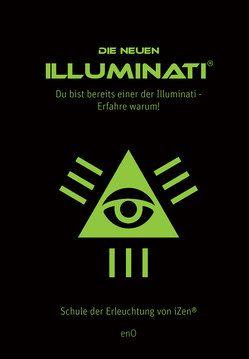 Die neuen Illuminati ® von enO
