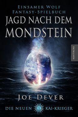 Die Neuen Kai Krieger 1: Jagd nach dem Mondstein von Dever,  Joe
