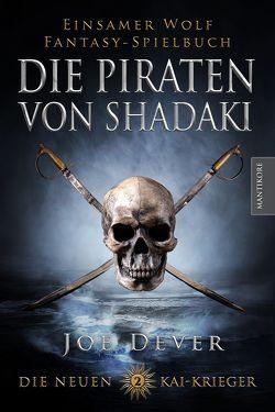 Die neuen Kai Krieger 2: Die Piraten von Shadaki von Dever,  Joe