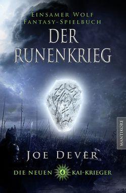 Die neuen Kai Krieger 4: Der Runenkrieg von Dever,  Joe