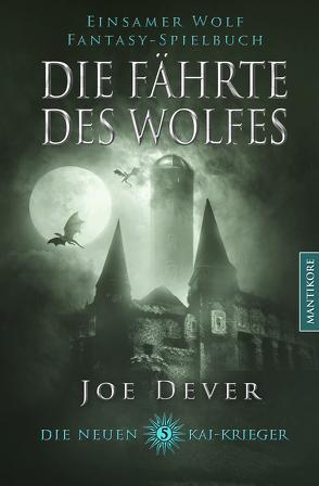 Die neuen Kai Krieger 5: Die Fährte des Wolfes von Dever,  Joe