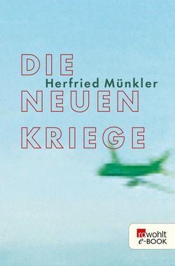 Die neuen Kriege von Münkler,  Herfried