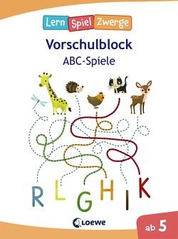 Die neuen LernSpielZwerge – ABC-Spiele von Eisendle,  Carmen, Neubauer,  Annette