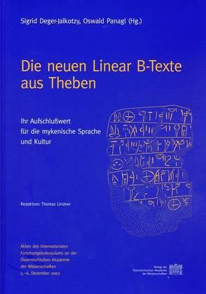 Die neuen Linear B-Texte aus Theben von Deger-Jalkotzy,  Sigrid, Panagl,  Oswald