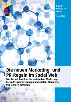 Die neuen Marketing- und PR-Regeln im Social Web von Scott,  David Meerman