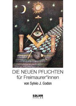 Die Neuen Pflichten für Freimaurer*innen von Godon,  Sylvio J.