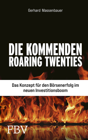 Die neuen Roaring Twenties von Massenbauer,  Gerhard