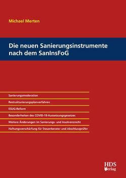 Die neuen Sanierungsinstrumente nach dem SanInsFoG von Merten ,  Michael