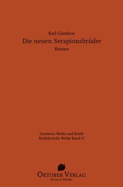 Die neuen Serapionsbrüder von Gutzkow,  Karl