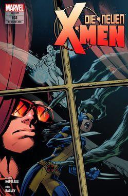 Die neuen X-Men von Bagley,  Mark, Hopeless,  Dennis, Petz,  Jürgen