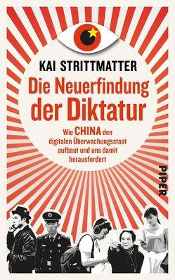 Die Neuerfindung der Diktatur von Strittmatter,  Kai
