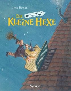 Die neugierige kleine Hexe von Baeten,  Lieve, Kutsch,  Angelika