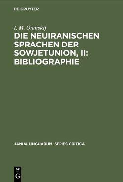 Die neuiranischen Sprachen der Sowjetunion von Oranskii,  Iosif Mikhailovich
