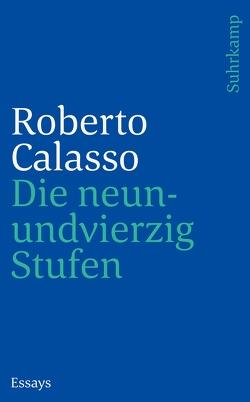 Die neunundvierzig Stufen von Calasso,  Roberto, Schulte,  Joachim
