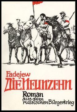 Die Neunzehn von Fadejew,  Alexander