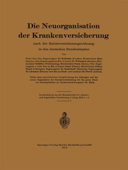 Die Neuorganisation der Krankenversicherung von Hoffmann,  Metz von