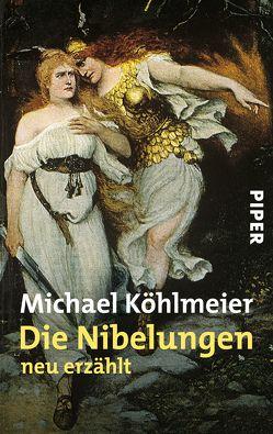 Die Nibelungen von Köhlmeier,  Michael