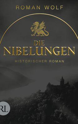 Die Nibelungen von Wolf,  Roman