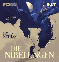 Die Nibelungen – Glanzzeit und Untergang eines mächtigen Volkes von Lechner,  Auguste, Nathan,  David