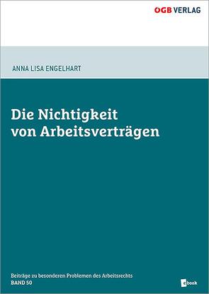 Die Nichtigkeit von Arbeitsverträgen von Engelhart,  Anna Lisa
