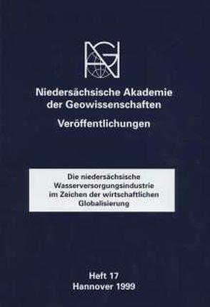Die niedersächsische Wasserversorgungsindustrie im Zeichen der wirtschaftlichen Globalisierung von Antony,  F, Beier,  M
