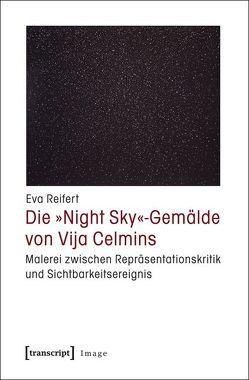 Die »Night Sky«-Gemälde von Vija Celmins von Reifert,  Eva